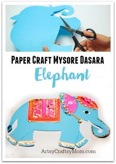Cute Indian Elephant Paper craft for kids to make. Perfect for Dussehra where a procession of decorated elephants walk through the streets of Mysore, India. or for study unit E for Elephant.