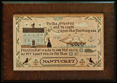 Love love love this new design from Little House Needleworks - Old Nantucket - the pale blue house - the sailing vessel - the verse