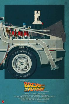 DeLorean Time Machine, Back to the Future Version II Back To The Future Party, The Future Movie, Cool Posters, Film Posters, Love Movie, I Movie, Movie Cars, Delorean Time Machine, Posters Vintage