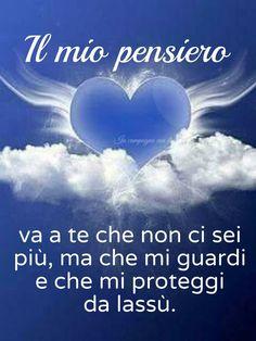 Mamma Rosa, Italian Quotes, I Love You, My Love, My Dad, Memories, Words, Mario, Valentino