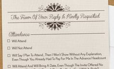 THIS IS FUNNY!!! A wedding RSVP card that covers every horrible wedding guest that could possibly be invited.