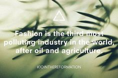 Eco Tip: Fashion is the third most polluting industry in the world, after oil and agriculture. #EarthDay