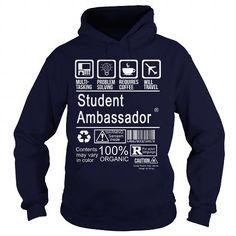 STUDENT AMBASSADOR T Shirts, Hoodies. Get it now ==► https://www.sunfrog.com/LifeStyle/STUDENT-AMBASSADOR-96892099-Navy-Blue-Hoodie.html?57074 $36.99