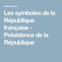 Les symboles de la République française - Présidence de la République