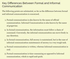 Examples of the differences between formal and informal communication.