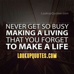 REALITY! Making money does not guarantee a fulfilled life! Often living goes on the back burner while we focus on making money. Life is a gift;…