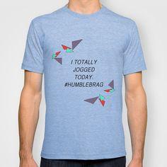 Humble Brag T-shirt by Bethanie Marshall - $22.00