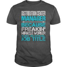 Awesome Tee For Distribution Center Manager T-Shirts, Hoodies. SHOPPING NOW ==► https://www.sunfrog.com/LifeStyle/Awesome-Tee-For-Distribution-Center-Manager-115384470-Dark-Grey-Guys.html?id=41382