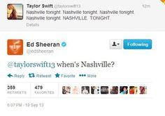 When's Nashville? / Taylor Swift - Ed Sheeran