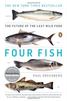 Four Fish: The Future of the Last Wild Food by Paul Greenberg http://www.amazon.com/dp/014311946X/ref=cm_sw_r_pi_dp_LzZ5wb084FS68