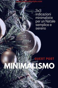 Minimalismo a Natale: consigli per vivere felici; minimalism home; minimalist home;