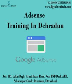 Now Get Best Adsense Training in Dehradun. Learn What is Google AdSense? how to use AdSense? How to Make Money From Google Adsense?Click Here: http://bit.ly/2i5fLpt