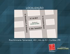 Localização. Projeto Residencial Maria Izabel. R. Alm. Tamandaré, 483 - Alto da Rua XV, Curitiba - PR.