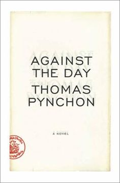Against the Day by Thomas Pynchon, Click to Start Reading eBook, A New York Times Notable Book of the Year, a Washington Post Best Book of the Year Spanning  the