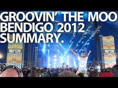 GROOVIN THE MOO - BENDIGO 2012 SUMMARY Summary, Highlights, The Incredibles, Memories, Memoirs, Souvenirs, Abstract, Luminizer, Hair Highlights