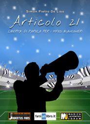 Articolo 21. Libertà di parola per i tifosi bianconeri  di Simon Pietro De Liso