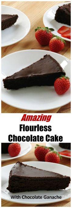 Flourless Chocolate Cake with Dark Chocolate Ganache - Easy, gluten-free recipe. Best Dessert Recipes, Fun Desserts, Sweet Recipes, Cake Recipes, Gf Recipes, Dessert Ideas, Delicious Recipes, Chocolate Ganache Cake, Dark Chocolate Cakes