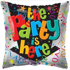 """The Party is Here"" Square Foil Balloon, 18 in."