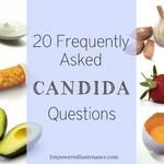 20 Common Candida Yeast Overgrowth Questions