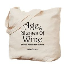 Age & Glasses Of Wine Tote Bag