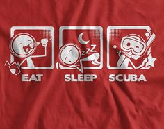 Eat Sleep Scuba v4 scuba diving scuba diver coral reef Dive Screen Printed TShirt Mens Ladies Womens kid Funny Geek Travel Swim Ocean Sports