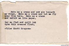 Typewriter Series #569by Tyler Knott Gregson