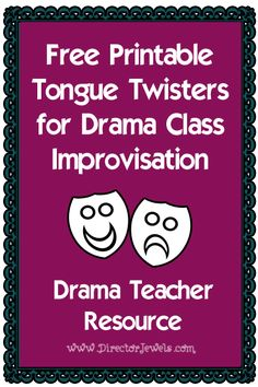 FREE Printable Tongue Twisters for a Drama Class - Homeschool Giveaways - Jessica Drama Theatre, Theatre Games, Musical Theatre, Drama For Kids, Drama Classes For Kids, Middle School Drama, Drama Education, Education Posters, Free Education