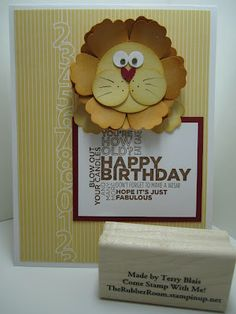 Stampin' Up! SU   Punch Art Lion  by Terry Blais, Goin' Over The Edge. Blossom punch.  Great kids card with a large sentiment and. bright colours.