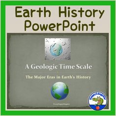 Earth History: Geologic Time Scale PowerPoint. A summary of the eras in Earth's geologic history. Includes slides on the various time periods on our planet Earth. Precambrian Eon:Azoic (Hadean and Archean), Proterozoic Eras; and the Phanerozoic Eon: Paleozoic, Mesozoic, Cenozoic, and Neozoic Eras.Ea...