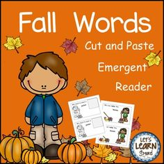 Fall Words, Emergent Reader, Cut and Paste, Fall Themed Activities