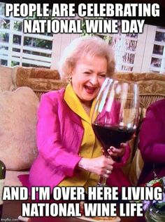 "As Betty White says, ""a glass of wine a day will help you live longer, let's live forever."" I love Betty White and Wine! Two fabulous things ~ Betty White, Inspirer Les Gens, Georg Christoph Lichtenberg, Wine Quotes, Wine Sayings, In Vino Veritas, Wine Time, Golden Girls, Live Long"