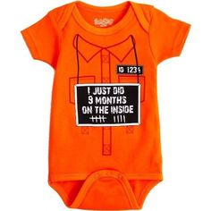 I Just Did 9 Months on the Inside Onesie