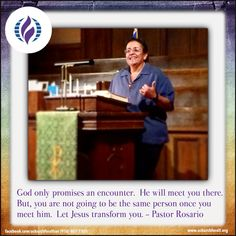 God only promises an encounter. He will meet you there. But, you are not going to be the same person once you meet him. Let Jesus transform you. - Pastor Rosario #mcc #achurchforall #achurchforallsac #sundaysermon #pastorrosariosays #wordsoffaith