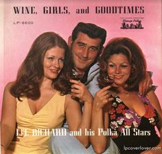 """Wine, Girls, and Good Times""  Li'l Richard and his Polka All-Stars  Chicago Polkas Records (1976)"