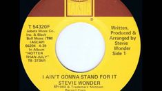 Stevie Wonder - I ain't gonna stand for it .  1980.