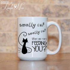 MUG ~ Smelly Cat Smelly Cat What are they feeding you? Phoebe Quote ~ FRIENDS TV Show Quote ~ Mug ~ Coffee Mug ~ Mugs ~ Tea Mug ~ Funny