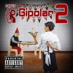 Rated R - Bipolar 2 (Album Stream)Rated R - Bipolar 2 (Album Stream)