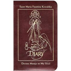 Beautiful gift edition of the Diary of Saint Maria Faustina Kowalska - Divine Mercy in My Soul (Leather Cover), $29.95