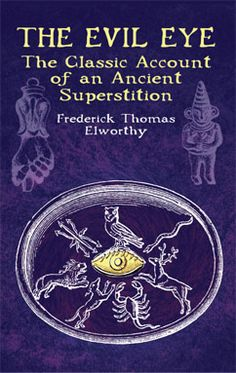"""Classic text describes many afflictions said to result from being """"stared at"""" — as observed from the days of the ancient Egyptians up to the late 19th century. Descriptions of gestures, charms, incantations, and other protective acts used to ward off power of the """"evil eye."""" 199 illustrations."""