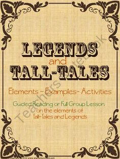 Legends and Tall Tales Introductory Unit Small Group Reading, Reading Club, Guided Reading, Teaching Reading, Tall Tales Activities, Writing Activities, Traditional Literature, Traditional Tales, Teaching Quotes