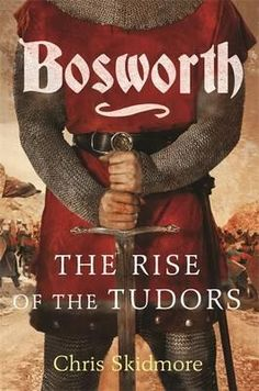 bosworth-the-birth-of-the-tudors