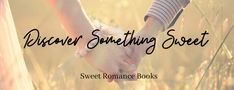 Find #sweetromance books here!