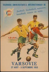 Tournois universitaires internationaux de football, basketball, natanion, handball, tennis de table - Varsovie, 27 août - 3 septembre 1953 (Sports & recreation posters Poland) #Booktower