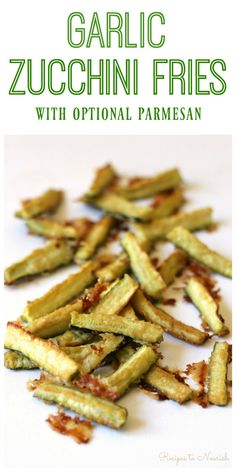 Garlic Zucchini Fries are finger-licking crazy good! These savory fries are garlicky, salty, and tender with parmesan cheesy goodness. They're a wonderful, healthier alternative to regular fries too. | Recipes to Nourish