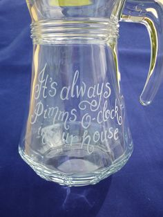 "Personalised glass jug hand engraved ""It's always Pimms o-clock in our house"" by CoveCalligraphy, £19.50"