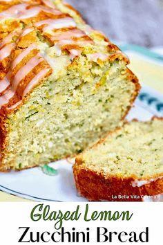 Superb Moist Lemon Zucchini Bread - La Bella Vita Cucina