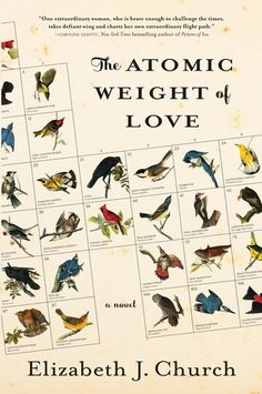 The+Atomic+Weight+of+Love:+A+Novel