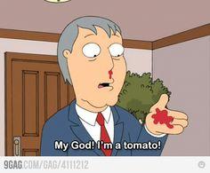 Omg, I'm a tomato!