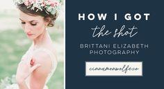 How I Got The Shot - Flower Crown Bridal || Featuring: Brittani Elizabeth Photography