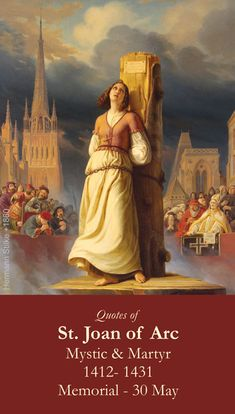 30 de Mayo. Conmemoramos a Santa Juana de Arco. Santa Juana de Arco, ora por nosotros.